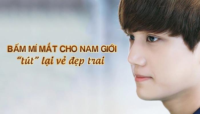 Bấm Mí Mắt Cho Nam